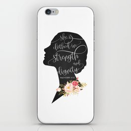 She is Clothed in Strength and Dignity iPhone Skin