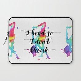 I bend so I don't break Laptop Sleeve