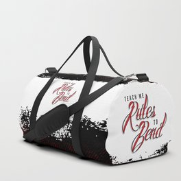 Bend The Rules Duffle Bag