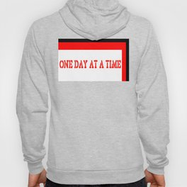 One Day at a Time (red block) Hoody