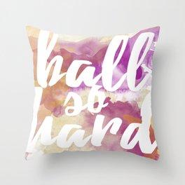 Ball So Hard Throw Pillow