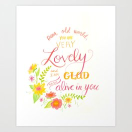 Dear Old World You Are Very Lovely Art Print