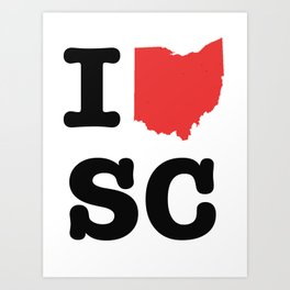 ohio loves SC Art Print