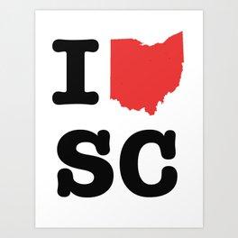 ohio loves SC Art Print