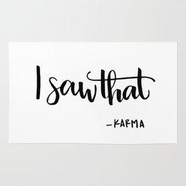 I saw that KARMA quote Rug