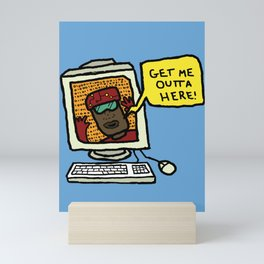 Lost In Cyberspace? Next on Sick Sad World! Mini Art Print