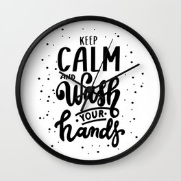 Keep calm and wash your hands. Wall Clock