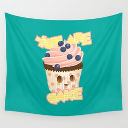 You are Cake Wall Tapestry