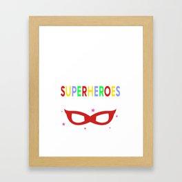 Preschool Teachers Superheroes Framed Art Print