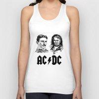acdc Tank Tops featuring AC-DC Nikolas TESLA Thomas Edison by nicksoulart
