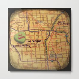 All Mine Las Vegas Metal Print