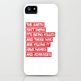 The earth is dying iPhone Case