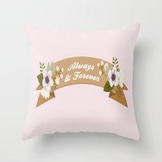 Always & Forever Throw Pillow