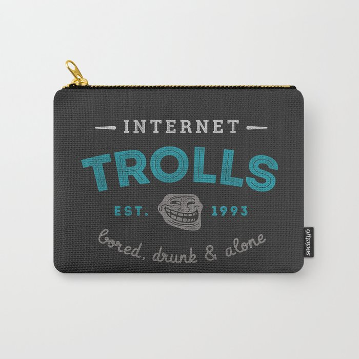 The Scourge of the Internet Carry-All Pouch