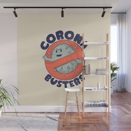 Coronabusters Logo T Shirt for Frontline Virus Outbreak Pandemic Fighters Healthcare Workers Survived  Nurses Doctors MD Medical Staff Self Isolating Toilet Paper Apocalypse Stay at Home Social Distancing Wash Your Hands Wall Mural