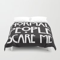 ahs Duvet Covers featuring Normal People Scare Me AHS by Double Dot Designs