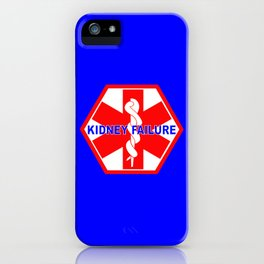 MEDICAL ALERT kidney failure Identification tag iPhone Case