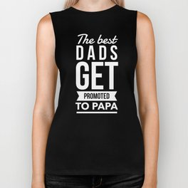 The Best Dads Get Promoted To Papa Biker Tank