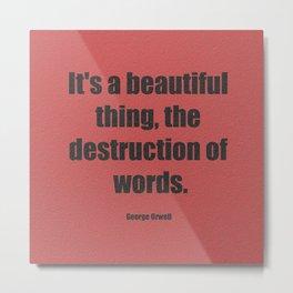 Destruction of words Metal Print