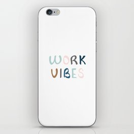 Spreading work vibes iPhone Skin