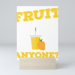 Fruit Smoothies Anyone Smoothie Lover Health Drink Mini Art Print