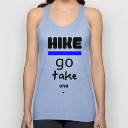 Hike - Go Take One Kind Insults Unisex Tank Top