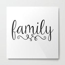 Family Script Metal Print