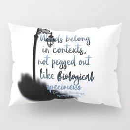 Words | La Belle Sauvage Pillow Sham