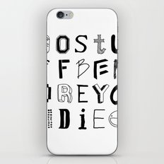 Words to live by iPhone & iPod Skin