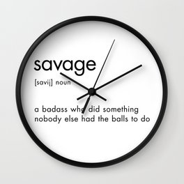 Savage Definition Wall Clock