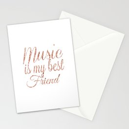 Music is my best friend, rose gold Stationery Cards