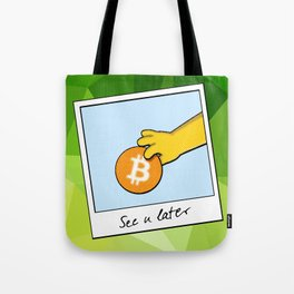 See you later funny Bitcoin Donut on green Tote Bag