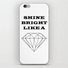 Shine Bright Like a Diamond iPhone & iPod Skin
