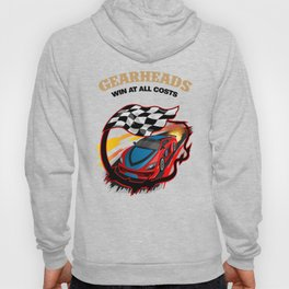 Gearheads Win at all Costs Hoody