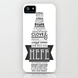 A beer is worth a thousand words - HEFE iPhone Case