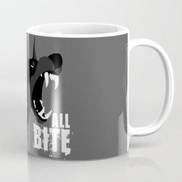 No Bark, All Bite Coffee Mug