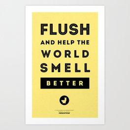 Flush and Make the World Smell Better (Yellow) Art Print
