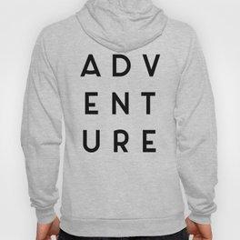 Adventure Minimalist Quote Hoody