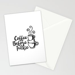 Coffee Before Talkie Stationery Cards