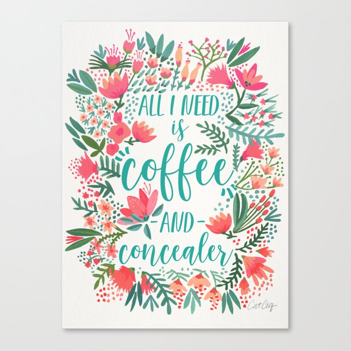 Coffee & Concealer – Juicy Palette Canvas Print