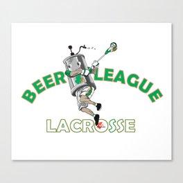 Beer League Lacrosse Canvas Print