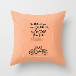 Nowhere. Fast.    (coral) Throw Pillow