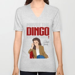Maybe the Dingo Ate Your Baby! Unisex V-Neck