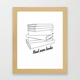 Read More Books Framed Art Print