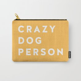 Crazy Dog Person Yellow Carry-All Pouch