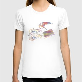 Stories are for eternity T-shirt