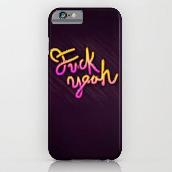 Fuck Yeah iPhone & iPod Case