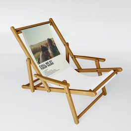 Call Me by Your Name Sling Chair