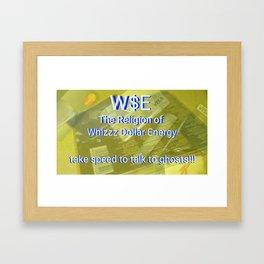 W$E the New Religion Framed Art Print