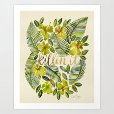 Killin' It – Tropical Yellow Art Print